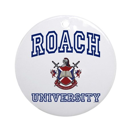 ROACH University Ornament (Round)