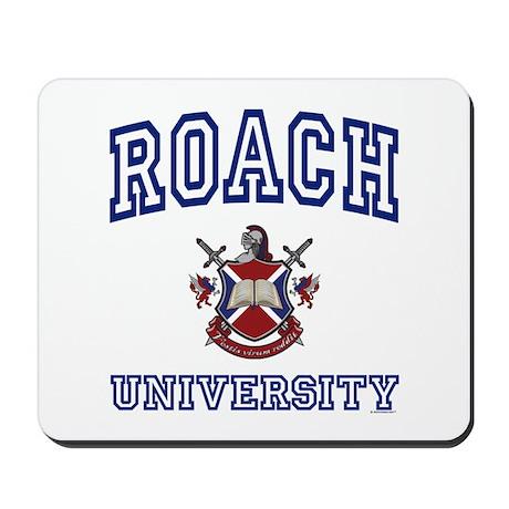 ROACH University Mousepad