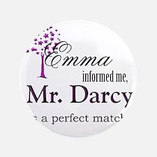"""emma_mrdarcy 3.5"""" Button"""