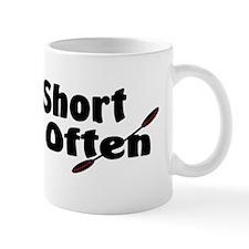 Life is ShortBumperSticker Mug