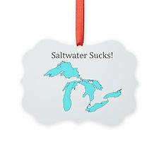 Saltwater Sucks2 Ornament