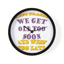 BlkT-OldTooSoon Wall Clock