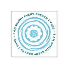"Worth Breath Teal Square Sticker 3"" x 3"""