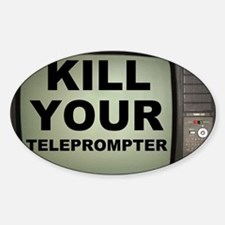barack obama kill your teleprompter Decal