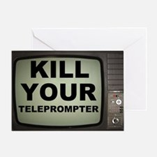 barack obama kill your teleprompter  Greeting Card