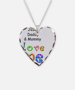Jesus Daddy and Mommy Love Me Necklace