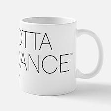 2-GOTTADANCE-withaddress Mug