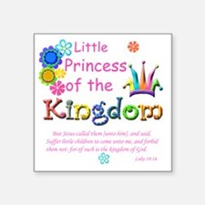 "Little Princess of the King Square Sticker 3"" x 3"""