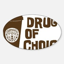 Drug of Choice brown Sticker (Oval)