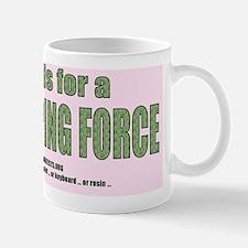 2-print-peacekpgforce-howsthis-green2 Mug