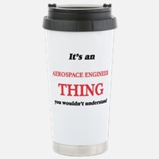 It's and Aerospace Stainless Steel Travel Mug