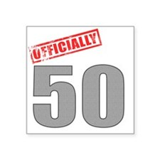 "officially_50 Square Sticker 3"" x 3"""