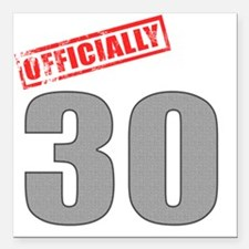 "officially_30 Square Car Magnet 3"" x 3"""