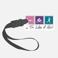 i tri like a girl Luggage Tag