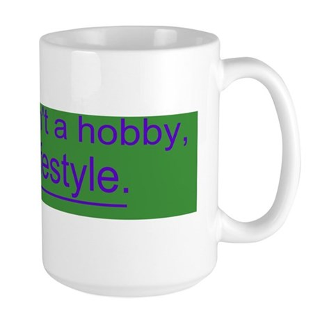 Quilting isnt a hobby Large Mug