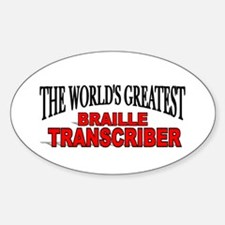 """""""The World's Greatest Braille Transcriber"""" Decal"""
