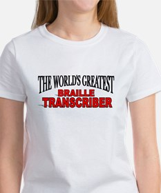 """The World's Greatest Braille Transcriber"" Tee"