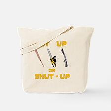 NutUpShutUp Tote Bag