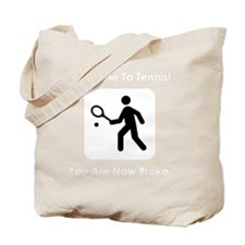 TennisBroke White Tote Bag