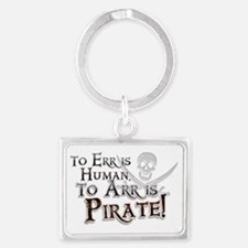 To Arr is Pirate! Funny Landscape Keychain