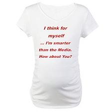 I think I am smarter than the me Shirt