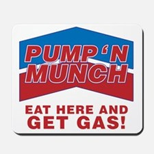 pump n munch Mousepad