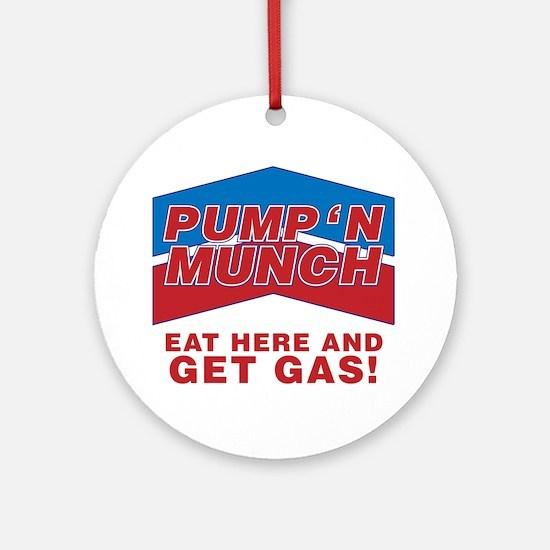 pump n munch Round Ornament