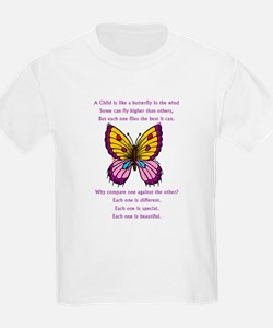 A Child Is Like a Butterfly-  Kids T-Shirt