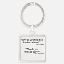 why do you find it? Square Keychain