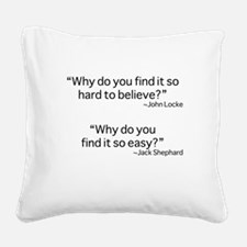 why do you find it? Square Canvas Pillow