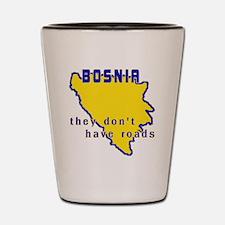 bosniaroads Shot Glass