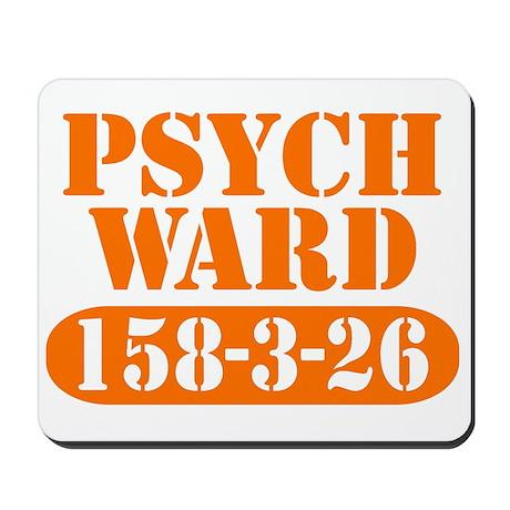 Psych Ward - Orange Mousepad