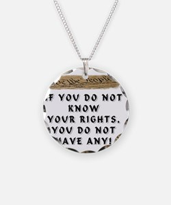 IF YOU DO NOT KNOW YOUR RIGH Necklace