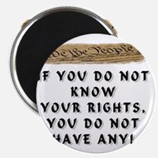 IF YOU DO NOT KNOW YOUR RIGHTS Magnet