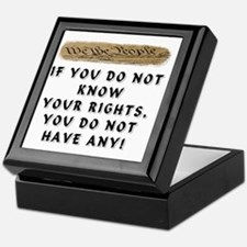 IF YOU DO NOT KNOW YOUR RIGHTS Keepsake Box