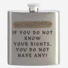 IF YOU DO NOT KNOW YOUR RIGHTS Flask