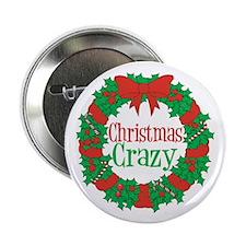 """Christmas Crazy Wreath 2.25"""" Button"""