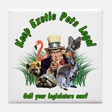 Keep Exotic Pets Legal Green Text Tile Coaster