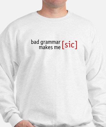 Now THAT's a funny Sweatshirt