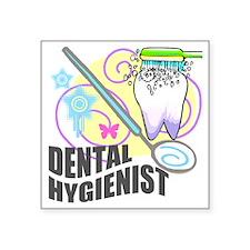 "Dental Hygienst Gifts 5 Square Sticker 3"" x 3"""