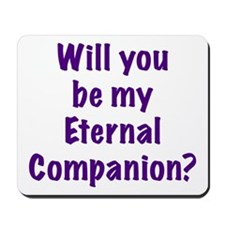 Be My Eternal Companion? purp Mousepad