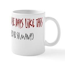 Mama Said... Mug
