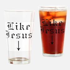 Like Jesus Drinking Glass