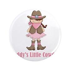 "Daddys Lil Cowgirl 3.5"" Button"