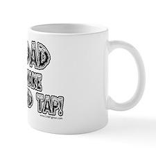 DadTapBlack1 Mug