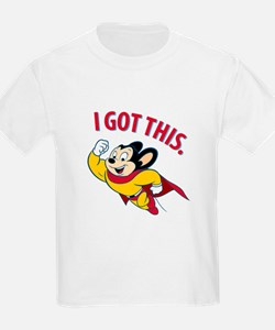 Mighty Mouse - I Got This T-Shirt