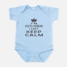 I Am South Korean I Can Not Keep Calm Infant Bodys