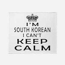 I Am South Korean I Can Not Keep Calm Throw Blanke
