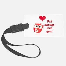 Owl Always Love You Luggage Tag