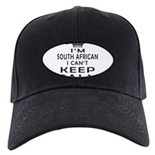 I Am South African I Can Not Keep Calm Baseball Hat